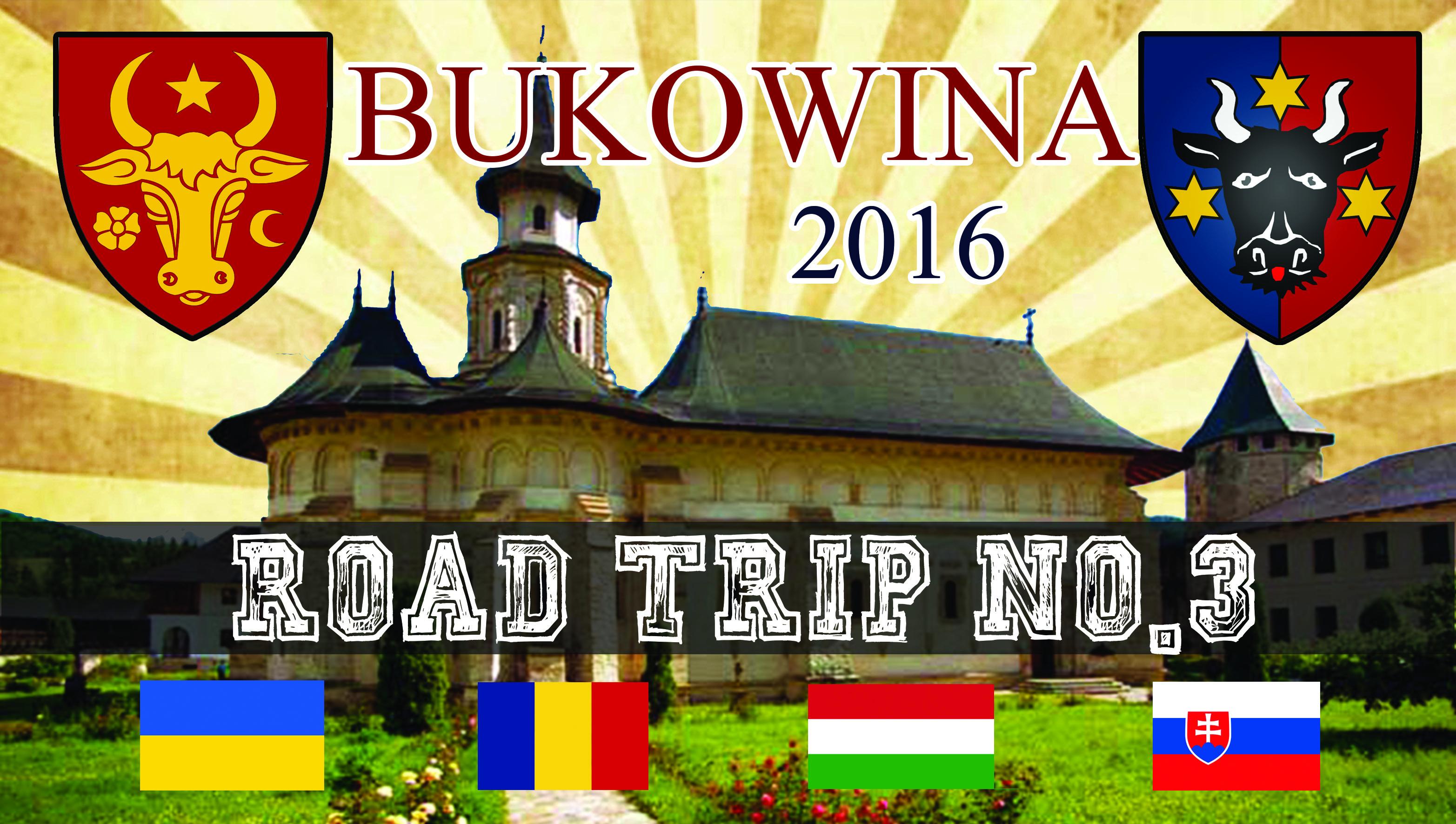 Bukowina RoadTrip 2016