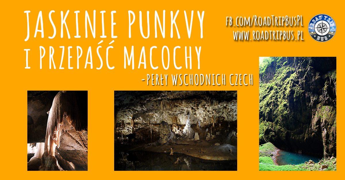 Jaskinie Punkvy i Przepaść Macocha
