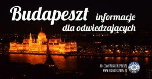 Budapeszt – informacje dla odwiedzających