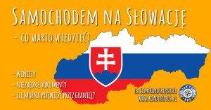 Samochodem na Słowację – co warto wiedzieć?