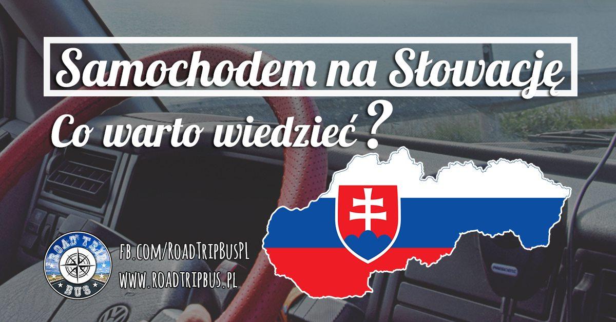 samochodem na Słowację