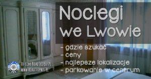 Nocleg we Lwowie – jak i gdzie szukać + parking w centrum