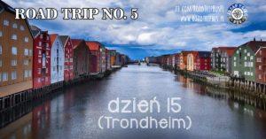 RoadTrip No.5: Dzień 15