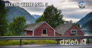 RoadTrip No.5: Dzień 19 (Nocleg w opuszczonym domu)