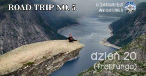 RoadTrip No.5: Dzień 20 (Trolltunga)