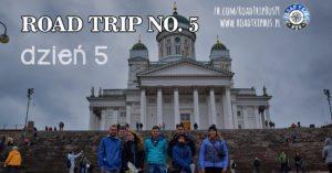 RoadTrip No.5: Dzień 5
