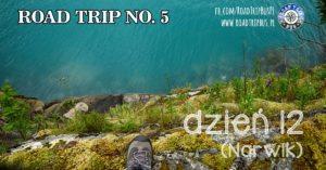 RoadTrip No.5: Dzień 12