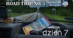 RoadTrip No.5: Dzień 7