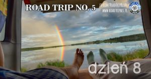 RoadTrip No.5: Dzień 8