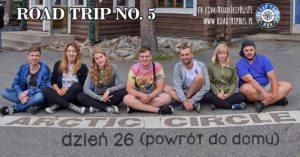 RoadTrip No.5: Dzień 26 i 27 (powrót do domu)