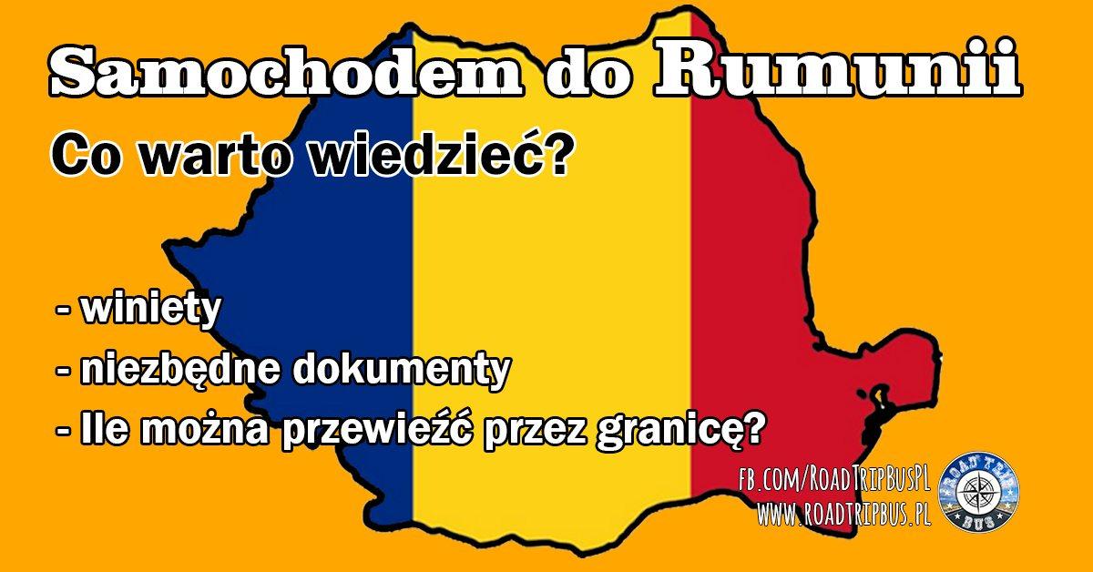 Samochodem do Rumunii