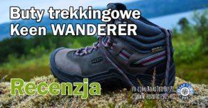Buty trekkingowe KEEN WANDERER MID WP – recenzja