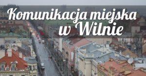 Komunikacja miejska w Wilnie