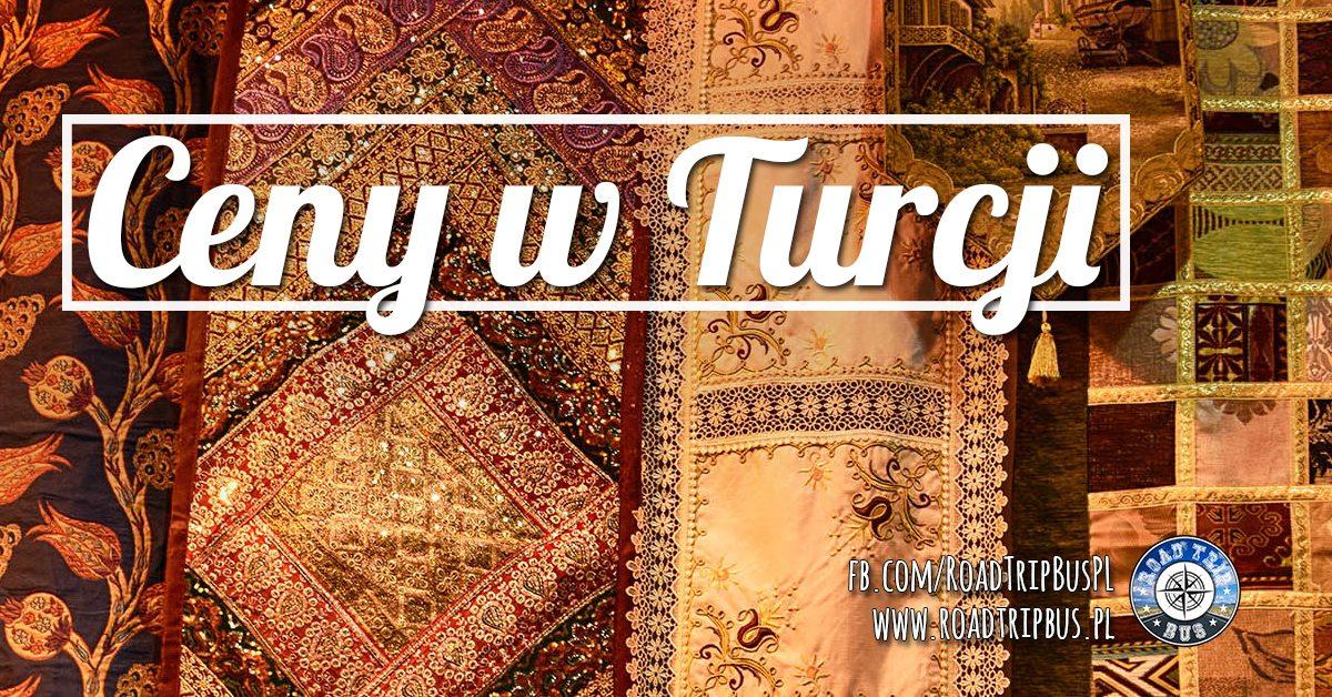 """b438a436ec462 Ceny w Turcji to kolejny nasz wpis z serii """"Ceny na Świecie"""" po artykułach  dotyczących Węgier i Ukrainy. Staraliśmy się w nim przedstawić najbardziej  ..."""