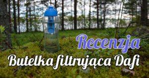 Butelka filtrująca wodę Dafi – recenzja