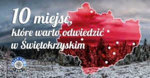 10 miejsc, które warto odwiedzić w Świętokrzyskim