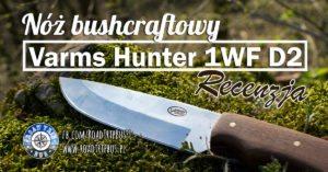 Nóż Varms Hunter – recenzja
