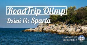 RoadTrip Olimp: Dzień 14 (Sparta, Mistra)
