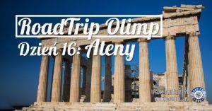 RoadTrip Olimp: Dzień 16 (Ateny)