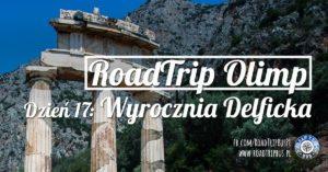 RoadTrip Olimp: Dzień 17 (Wyrocznia Delficka)