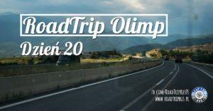RoadTrip Olimp: Dzień 20 (przejazd do Bułgarii)