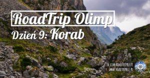 RoadTrip Olimp: Dzień 9 (Korab)