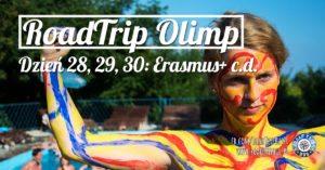 RoadTrip Olimp: Dzień 28, 29, 30 (Erasmus+ c.d.)