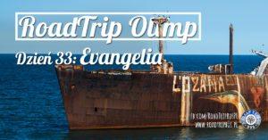 RoadTrip Olimp: Dzień 33 (wrak Evangelia)