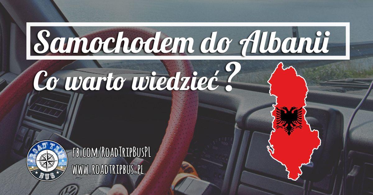 samochodem do Albanii