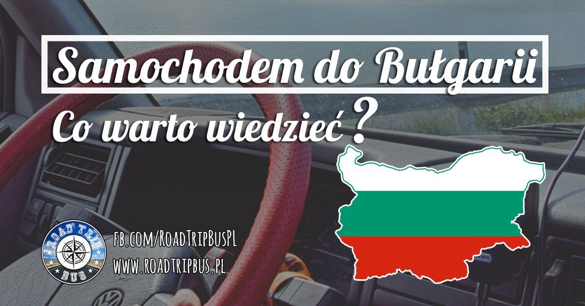 samochodem do Bułgarii