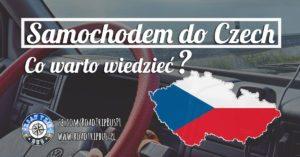 Samochodem do Czech – co warto wiedzieć?