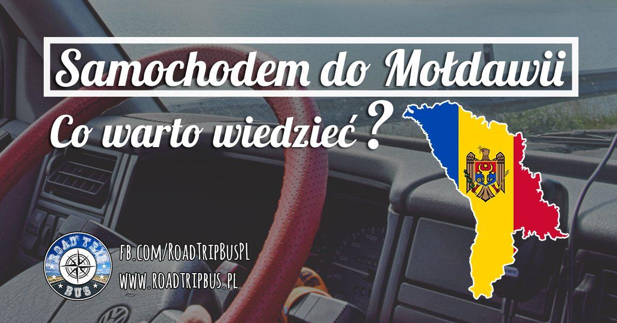 samochodem do Mołdawii