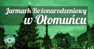 Jarmark Bożonarodzeniowy w Ołomuńcu