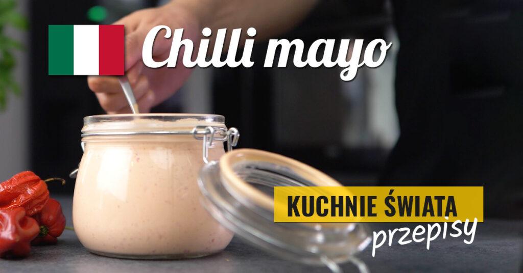 chilli mayo - ostry sos z papryczek chilli