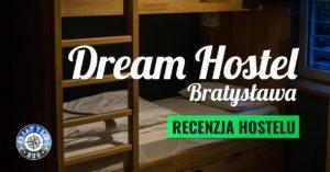 DREAM Hostel Bratysława – recenzja