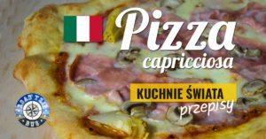 Pizza Capricciosa z pieczarkami i karczochami