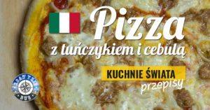 Pizza z tuńczykiem i cebulą