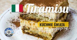 Tiramisu – klasyczny włoski deser