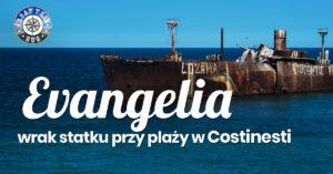 Evangelia – wrak statku w Costinesti na rumuńskim wybrzeżu