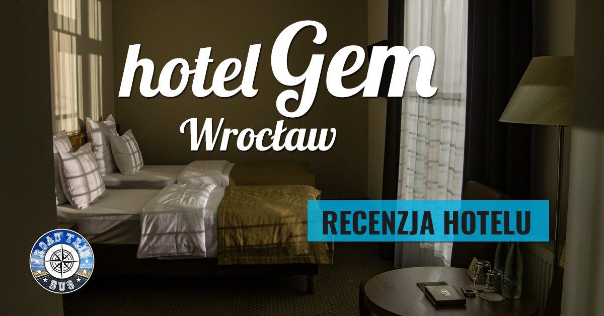 hotel Gem Wrocław recenzja
