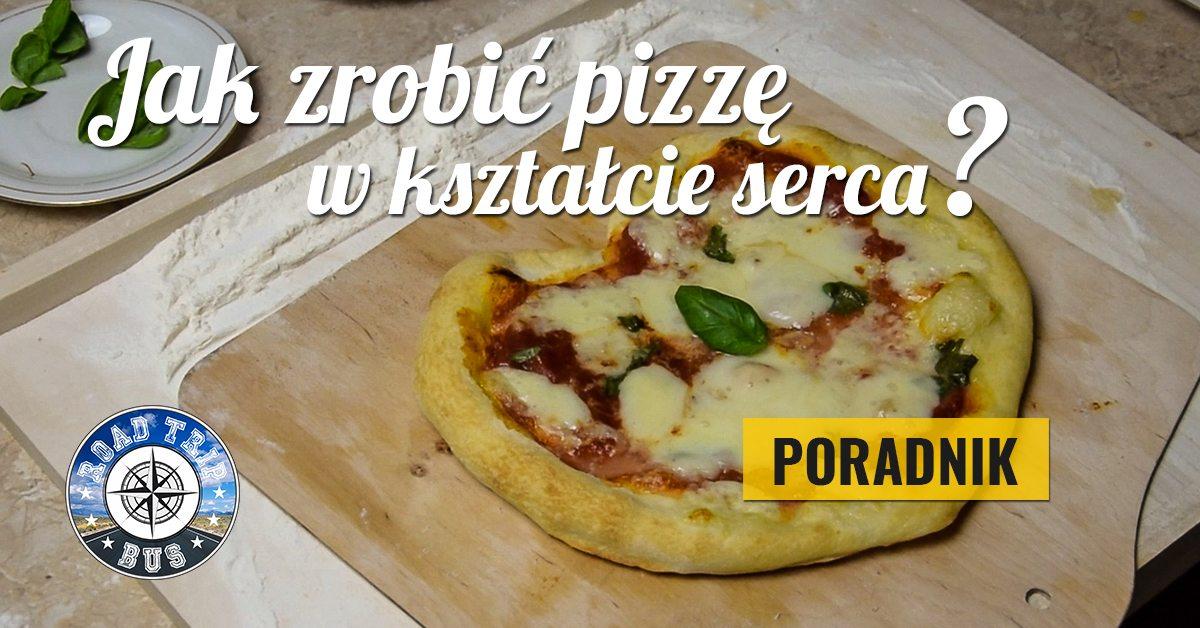 jak zrobić pizzę w kształcie serca