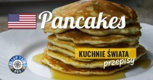 Pancakes – przepis na naleśniki amerykańskie