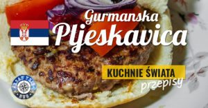 Pljeskavica – bałkański hamburger