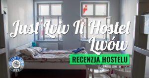 Hostel Just Lviv It Lwów – recenzja