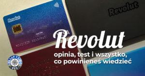 Revolut – opinia, test i wszystko, co powinieneś wiedzieć o karcie