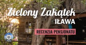 Pensjonat Zielony Zakątek Iława