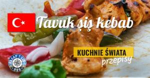 Tavuk Sis (turecki kebab z kurczaka)