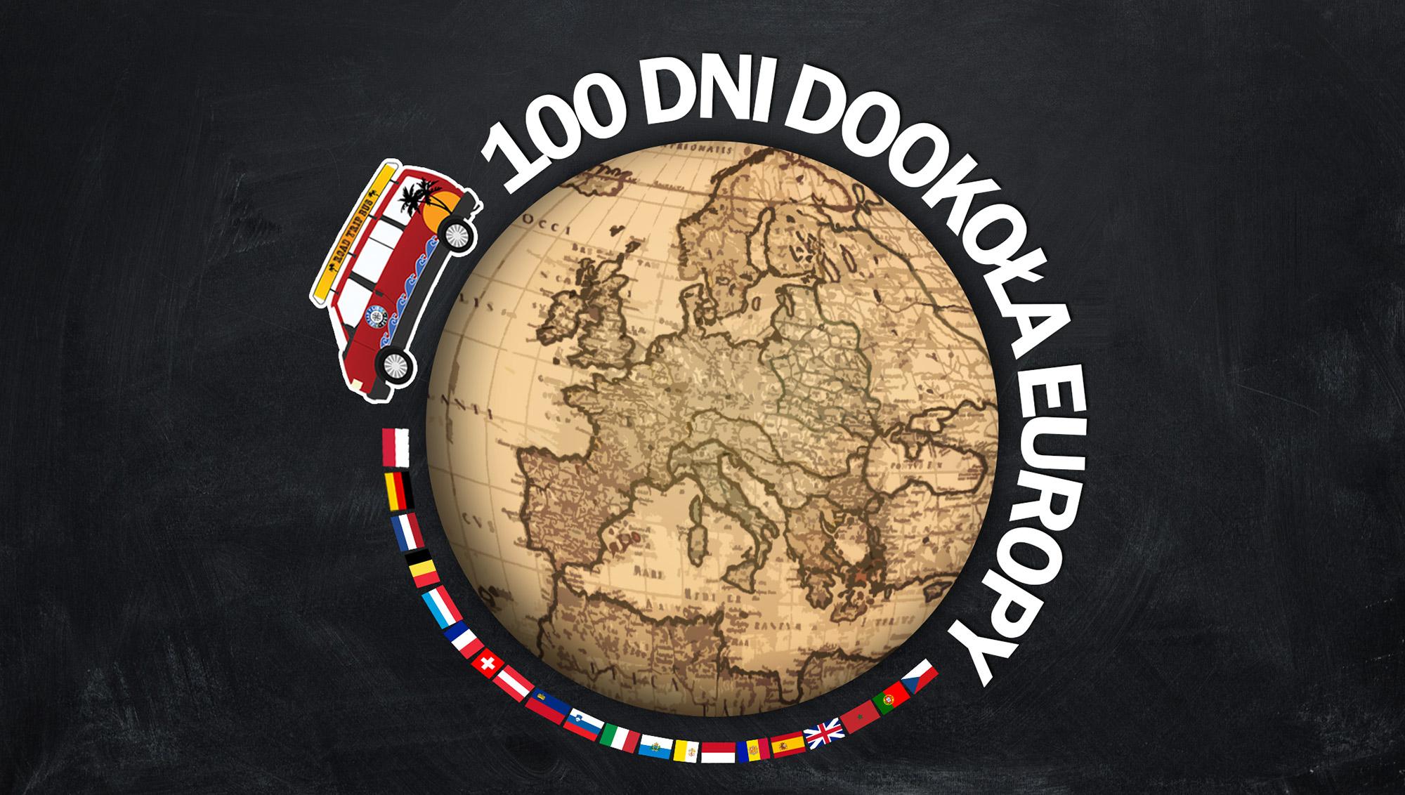 w 100 dni dookoła Europy