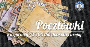 """Zapisy na pocztówki z wyprawy """"W 100 dni dookoła Europy"""""""