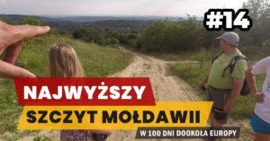 Eurotrip #14 Najwyższy szczyt Mołdawii